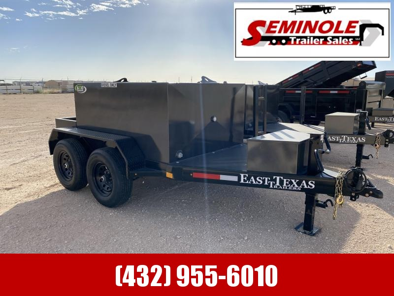 2022 East Texas 600 GAL. Diesel Tank Trailer Seminole TX