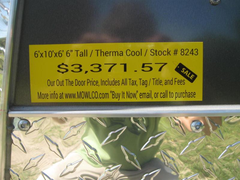 "6x10 Therma Cool 6' 6"" Tall $3371.57 ""Out The Door"""