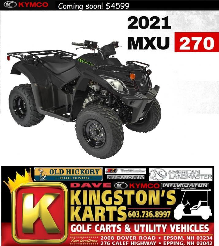 New 2021  KYMCO MXU 270 Fully Automatic Utility ATV w/Reverse Age 14+